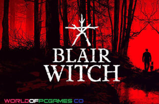 Blair Witch Free Download PC Game By Worldofpcgames.co