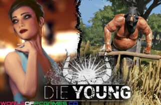 Die Young Free Download By Worldofpcgames