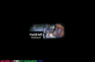 World left Behind Free Download By Worldofpcgames