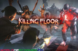 Killing Floor 2 Free Download By Worldofpcgames