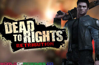 Dead To Rights Free Download By Worldofpcgames