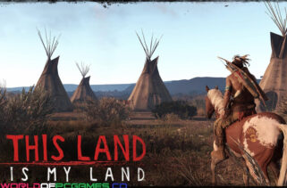 This Land Is My Land Free Download By Worldofpcgames