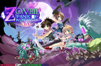 Zombie Panic In Wonderland DX Free Download By Worldofpcgames
