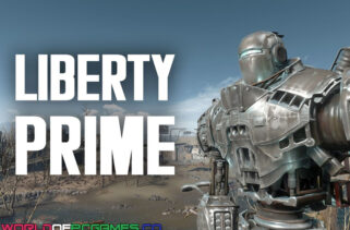 Liberty Prime Free Download By Worldofpcgames