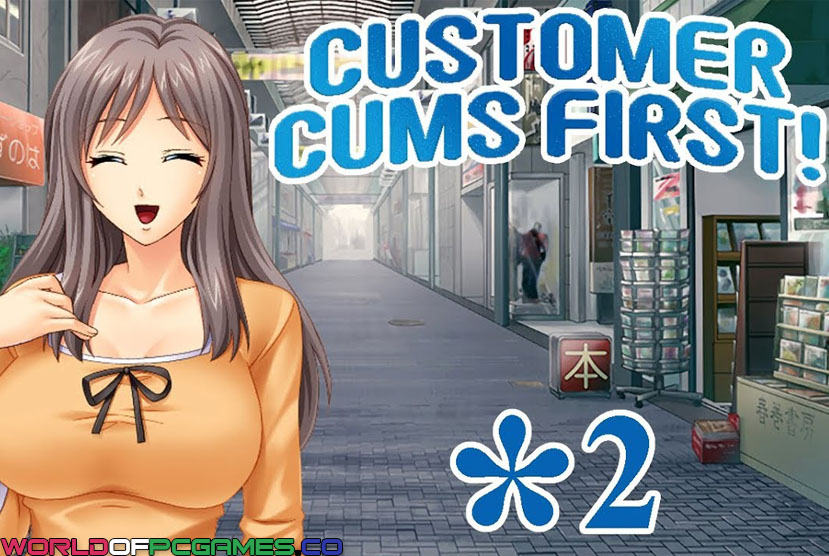 Customer Cums First Free Download By Worldofpcgames