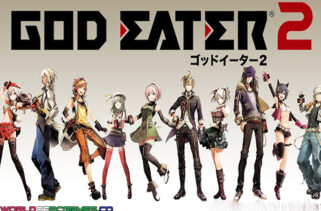 God Eater 2 Free Download By Worldofpcgames