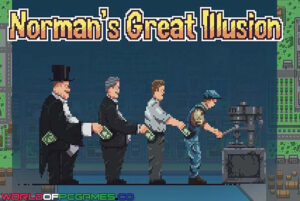 Norman's Great Illusion Free Download By Worldofpcgames