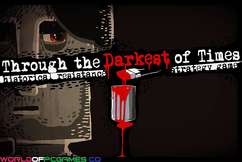 Through the Darkest of Times Descarga gratuita Por Worldofpcgames