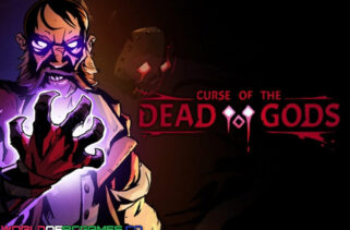 Curse of the Dead Gods Free Download By Worldofpcgames