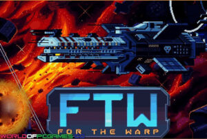 For The Warp Free Download By Worldofpcgames