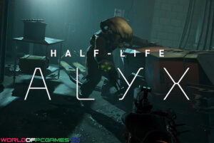 Half-Life Alyx Free Download By Worldofpcgames