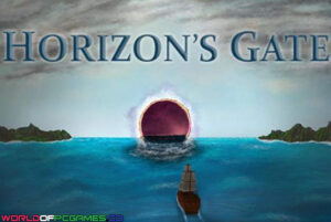 Horizon's Gate Free Download By Worldofpcgames