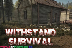 Withstand Survival Free Download By Worldofpcgames