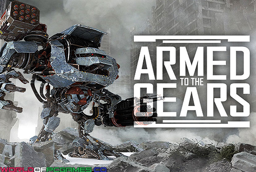Descarga gratuita de Armed to the Gears Por Worldofpcgames