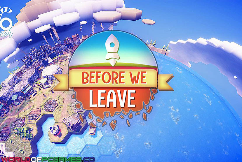 Before We Leave Free Dowload By Worldofpcgames