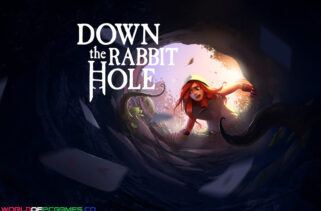 Down The Rabbit Hole Free Download By Worldofpcgames