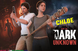 Fear the Dark Unknown Chloe Free Download By Worldofpcgames