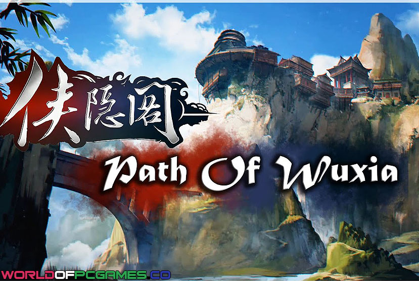 Path Of Wuxia Free Download By Worldofpcgames