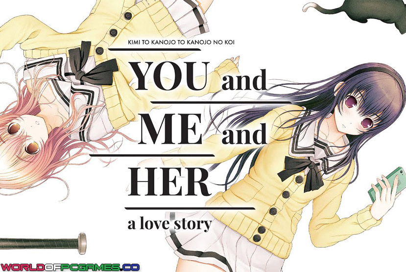 You And Me And Her A Love Story Free Download By Worldofpcgames
