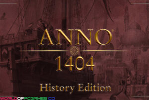 Anno 1404 History Edition Free Download By Worldofpcgames