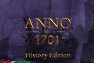 Anno 1701 History Edition Free Download By Worldofpcgames