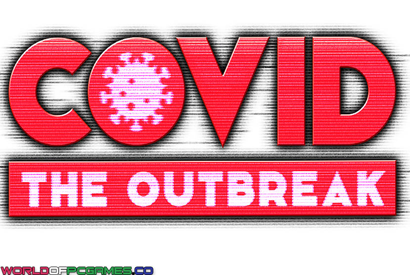 COVID The Outbreak Free Download By Worldofpcgames