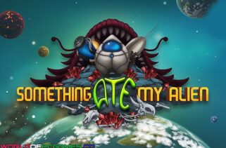 Something Ate My Alien Free Download By Worldofpcgames