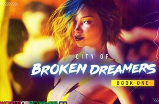 City of Broken Dreamers Book One Free Download By Worldofpcgames