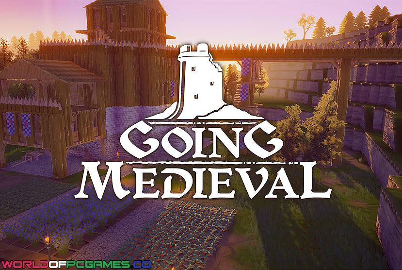 Going Medieval Free Download By Worldofpcgames