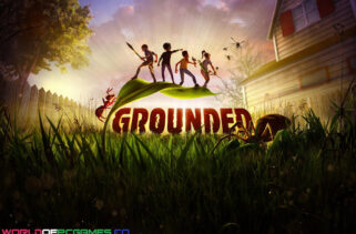 Grounded Free Download By Worldofpcgames