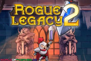 Rogue Legacy 2 Free Download By Worldofpcgames