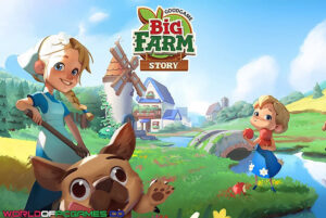 Big Farm Story Free Download By Worldofpcgames