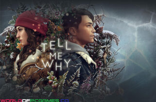 Tell Me Why Free Download By Worldofpcgames
