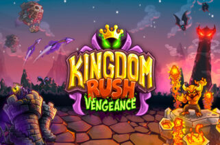 Kingdom Rush Vengeance Tower Defense Free Download By WorldofPcgames