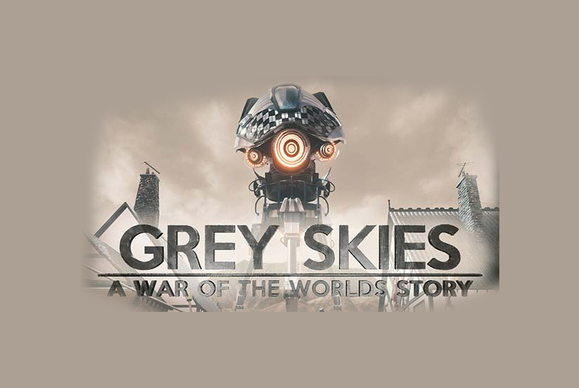 Grey Skies A War of the Worlds Story Free Download By Worldofpcgames.co