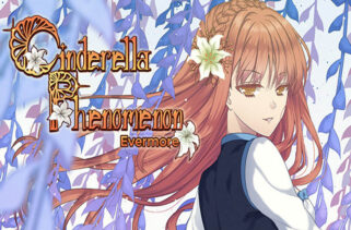 Cinderella Phenomenon Evermore Free Download By WorldofPcgames