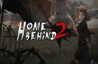 Home Behind 2 Free Download By WorldofPcgames