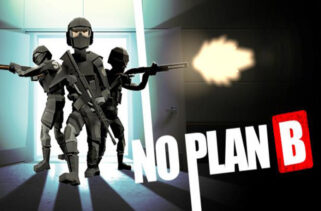 No Plan B Free Download By WorldofPcgames