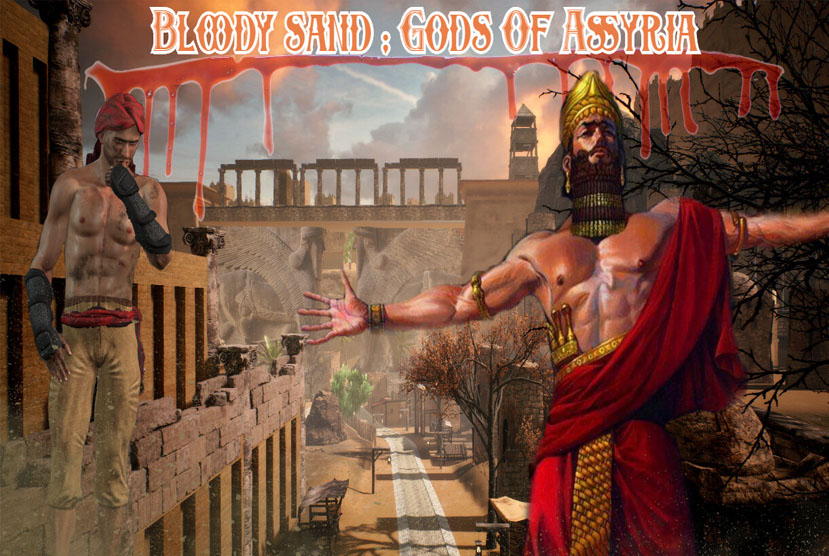 Bloody Sand The Gods Of Assyria Free Download By Worldofpcgames