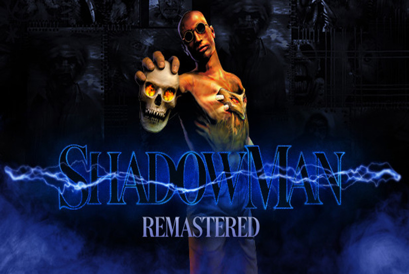 Shadow Man Remastered Free Download By Worldofpcgames