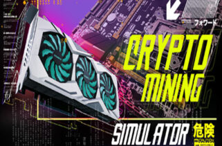 Crypto Mining Simulator Free Download By Worldofpcgames