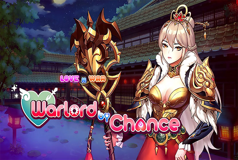 Love n War Warlord by Chance Free Download By Worldofpcgames