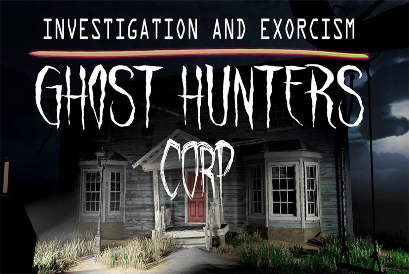 Ghost Hunters Corp Free Download By Worldofpcgames