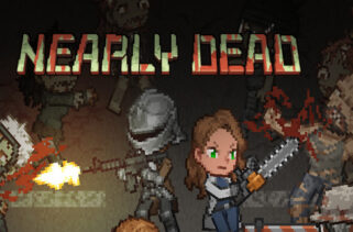 Nearly Dead Free Download By Worldofpcgames