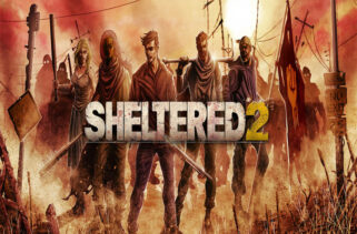 Sheltered 2 Free Download By Worldofpcgames