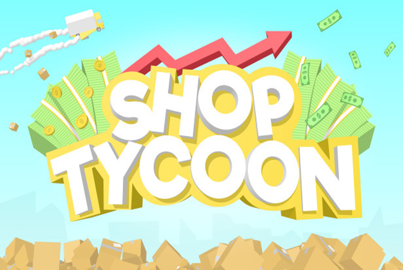Shop Tycoon Free Download By Worldofpcgames