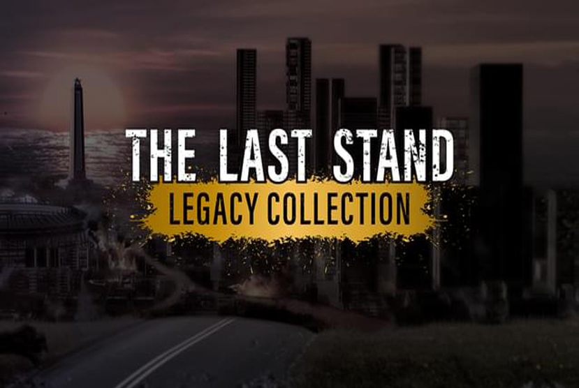 The Last Stand Legacy Collection Free Download By Worldofpcgames