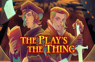 The Plays the Thing Free Download By Worldofpcgames