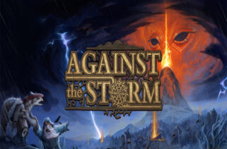 Against the Storm Free Download By Worldofpcgames