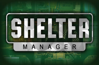 Shelter Manager Free Download By Worldofpcgames